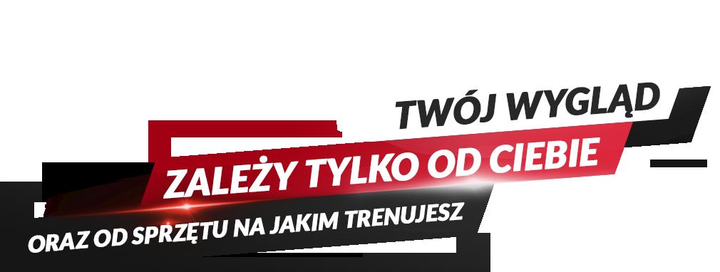 Twój wygląd zależy od Ciebie - Just7Gym.pl